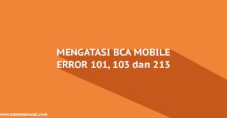 cara mengatasi bca mobile error