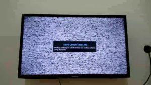 cara cepat mengatasi tv tidak ada sinyal dan bures dengan cepat