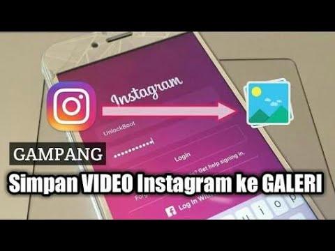 cara cepat untuk menyimpan video instagram ke galeri dengan mudah