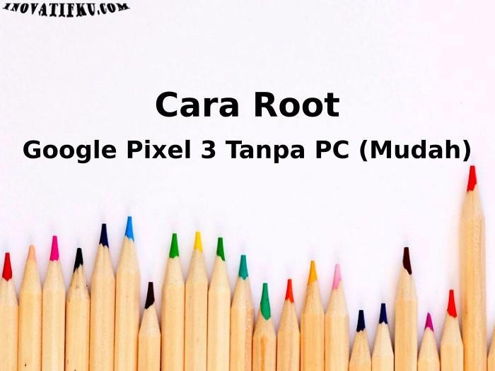 root google pixel 3