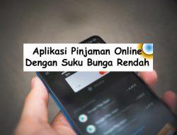 aplikasi pinjaman online bunga rendah
