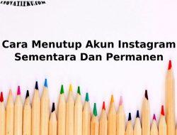 cara tutup akun instagram sementara