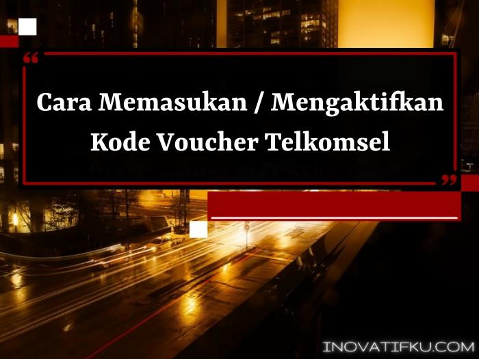 kode voucher telkomsel
