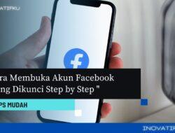 cara membuka akun facebook terkunci