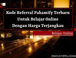 kode referral pahamify terbaru dan kode diskon pahamify 2021