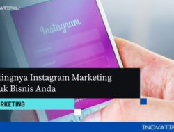 Menerapkan Instagram Marketing Untuk Bisnis Anda