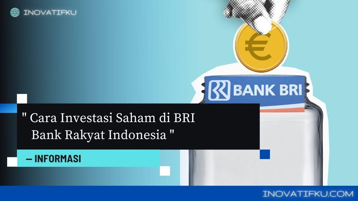 cara investasi saham di bank bri